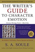 The Writer's Guide to Character Emotion: Revolutionary Handbook on How to Use Deep POV