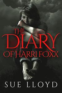The Diary Of Harri Foxx