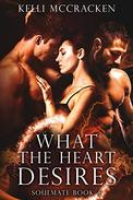 What the Heart Desires: A Paranormal Romance