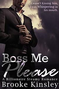 Boss Me Please (Boss Me Series, Book One):