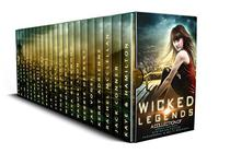 Wicked Legends: A Dystopian Paranormal Romance and Urban Fantasy Collection