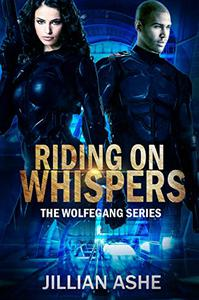 Riding on Whispers