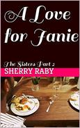 A Love for Janie: The Sisters  Part 2