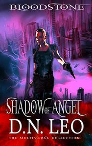 Shadow of Angel - Bloodstone Trilogy - Book 2