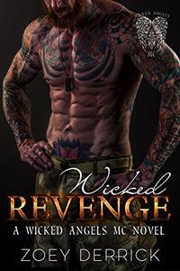 Wicked Revenge: A Wicked Angels MC Novel