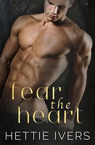 Fear the Heart
