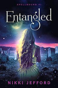 Entangled (Spellbound Trilogy #1)