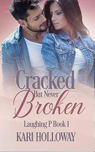 Cracked But Never Broken