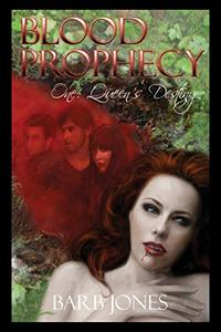 Queen's Destiny: Blood Prophecy One: