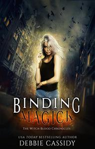 Binding Magick: an Urban Fantasy Novel
