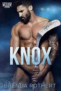 Knox: A Chicago Blaze Hockey Romance
