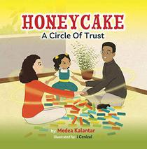Honeycake: A Circle of Trust