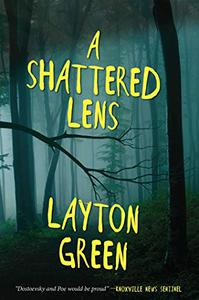 A Shattered Lens: A Detective Preach Everson Novel
