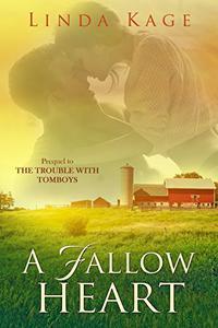 A Fallow Heart