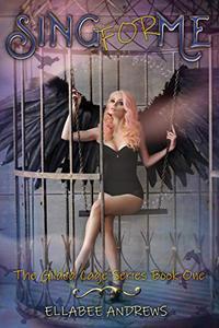 Sing For Me: A fantasy Reverse Harem novel