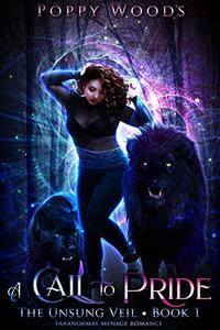 A Call To Pride: Paranormal Menage Romance