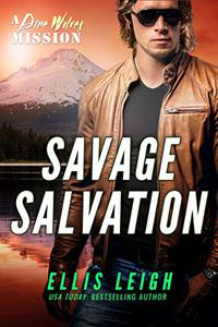 Savage Salvation: A Dire Wolves Mission