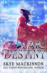 Polar Destiny: A Bear Shifter Romance