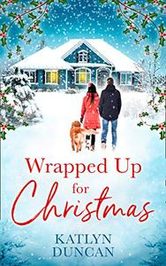 Wrapped Up for Christmas: The most heart-warming festive holiday read in 2019, for fans of Jenny Hale