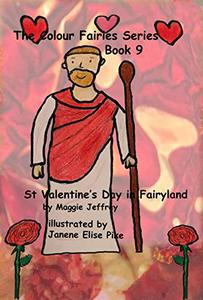 The Colour Fairies Series Book 9: St Valentine's Day in Fairyland