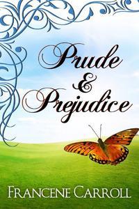 Prude & Prejudice