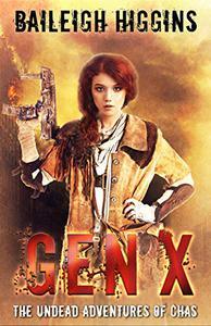 Gen X: The Undead Adventures of Chas