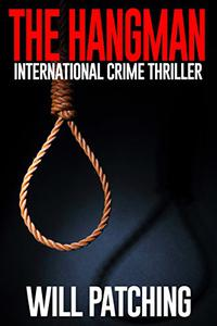 The Hangman: International Crime Thriller