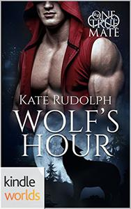 One True Mate: Wolf's Hour