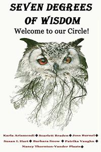 Seven Degrees Of Wisdom: Welcome To Our Circle