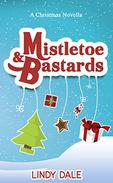 Mistletoe & Bastards