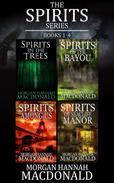 THE SPIRITS SERIES Books 1-4
