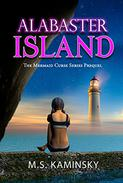 Alabaster Island: A Mermaid Curse Novel