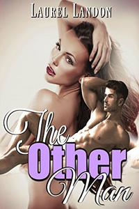 The Other Man: A Mistress Romance Novella