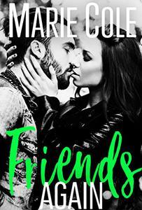 Friends Again: #JustFriends Series Novelette