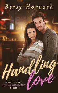Handling Love