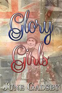 Glory Girls: First Aid Nursing Yeomanry