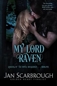 My Lord Raven: Knights of the Royal Household