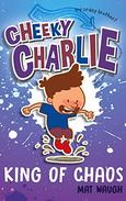 Cheeky Charlie: King of Chaos