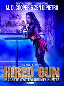 Hired Gun - A Bounty Hunter Space Opera Adventure