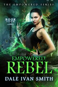 Empowered: Rebel