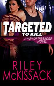 Targeted to Kill