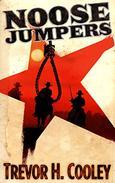 Noose Jumpers: A Mythological Western