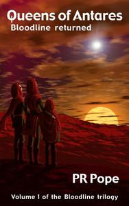 Queens of Antares: Bloodline returned
