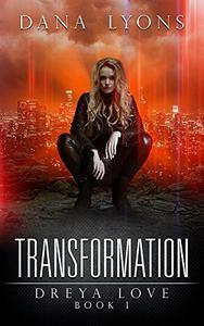 Transformation: Dreya Love Book 1
