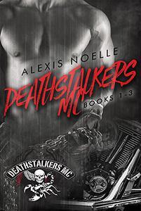 Deathstalkers MC Box Set Books 1-3