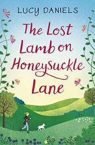 The Lost Lamb on Honeysuckle Lane: a heartwarming Hope Meadows short story