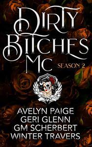 Dirty Bitches MC: Season 2