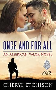 Once and For All: An American Valor Novel