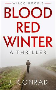 Blood Red Winter: A Thriller
