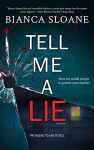 Tell Me A Lie: A Novel